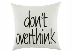 Don't Overthink White Pillow,Signature Design by Ashley